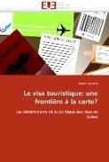 Cover-Bild zu Le visa touristique: une frontière à la carte? von Kaenzig-R
