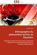 Cover-Bild zu Ethnographie du phénomène techno en Équateur von Voirol-J