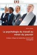 Cover-Bild zu La psychologie du travail au miroir du pouvoir von Selleger-S