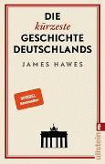 Cover-Bild zu Die kürzeste Geschichte Deutschlands