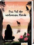 Cover-Bild zu Krabbe, Ina: Funkelsee - Im Tal der verlorenen Pferde