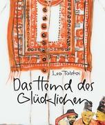Cover-Bild zu Das Hemd des Glücklichen von Tolstoi, Leo