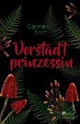 Cover-Bild zu Korn, Carmen: Vorstadtprinzessin (eBook)