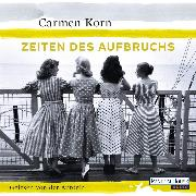 Cover-Bild zu Korn, Carmen: Zeiten des Aufbruchs - (Audio Download)