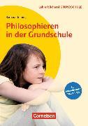 Cover-Bild zu Philosophieren in der Grundschule von Brüning, Barbara