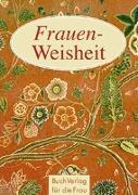 Cover-Bild zu Frauen-Weisheit von Brüning, Barbara