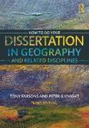 Cover-Bild zu Parsons, Tony: How To Do Your Dissertation in Geography and Related Disciplines