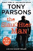 Cover-Bild zu Parsons, Tony: The Slaughter Man