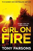 Cover-Bild zu Parsons, Tony: Girl On Fire