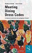 Cover-Bild zu Meeting · Dining · Dress Codes von Zehnder, Barbara