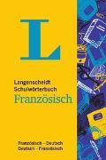 Cover-Bild zu Langenscheidt Schulwörterbuch Französisch - Mit Info-Fenstern zu Wortschatz & Landeskunde von Langenscheidt, Redaktion (Hrsg.)