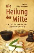 Cover-Bild zu Die Heilung der Mitte von Weidinger, Georg