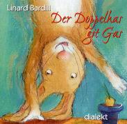 Cover-Bild zu Bardill, Linard: Der Doppelhas git Gas