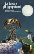 Cover-Bild zu La luna e gli ippopotami