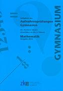 Cover-Bild zu Aufgaben aus Aufnahmeprüfungen Gymnasien des Kantons Zürich. Mathematik von Bucher, Nico