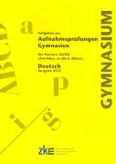 Cover-Bild zu Aufgaben aus Aufnahmeprüfungen Gymnasien des Kantons Zürich. Deutsch von Steinacher, Martin