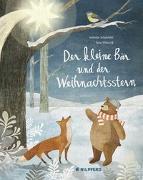 Cover-Bild zu Der kleine Bär und der Weihnachtsstern von Schneider, Antonie