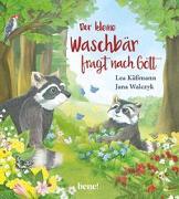 Cover-Bild zu Der kleine Waschbär fragt nach Gott - ein Bilderbuch für Kinder ab 2 Jahren von Käßmann, Lea