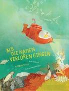 Cover-Bild zu Als die Namen verloren gingen von Katzenberger, Andrea