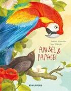 Cover-Bild zu Amsel und Papagei von Schneider, Antonie