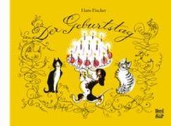 Cover-Bild zu Fischer, Hans: Der Geburtstag