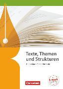 Cover-Bild zu Brenner, Gerd: Texte, Themen und Strukturen, Deutschbuch für die Oberstufe, Allgemeine Ausgabe - 2-jährige Oberstufe, Schülerbuch