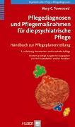 Cover-Bild zu Townsend, Mary C: Pflegediagnosen und Pflegemaßnahmen für die psychiatrische Pflege