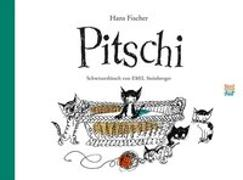 Cover-Bild zu Fischer, Hans: Pitschi Schweizerdeutsch
