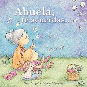 Cover-Bild zu Abuela, te acuerdas? / Grandma Forgets
