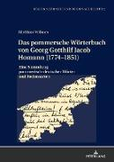 Cover-Bild zu Vollmer, Matthias: Das pommersche Wörterbuch von Georg Gotthilf Jacob Homann (1774-1851)