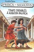 Cover-Bild zu Prisca et Silvanus. Temps troublés à Augusta Raurica