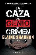 Cover-Bild zu Shannon, Elaine: La caza del genio del crimen (eBook)