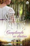 Cover-Bild zu Laurens, Stephanie: Cumpliendo su destino (eBook)