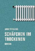 Cover-Bild zu Stelling, Anke: Schäfchen im Trockenen (eBook)