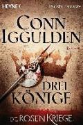 Cover-Bild zu Iggulden, Conn: Drei Könige -