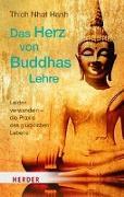 Cover-Bild zu Thich Nhat Hanh: Das Herz von Buddhas Lehre