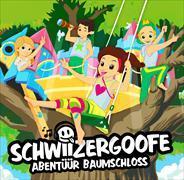 Cover-Bild zu Schwiizergoofe - Abentüür Baumschloss