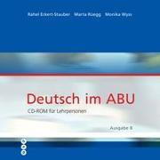 Cover-Bild zu Eckert-Staubert, Rahel: Deutsch im ABU - Ausgabe B