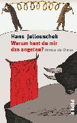 Cover-Bild zu Jellouschek, Hans: Warum hast du mir das angetan?