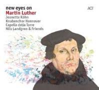 Cover-Bild zu Landgren, N.: New Eyes On Martin Luther