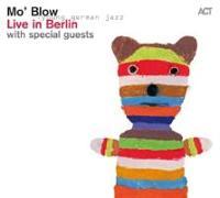 Cover-Bild zu Mo' Blow: Live in Berlin