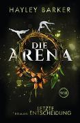 Cover-Bild zu Die Arena: Letzte Entscheidung