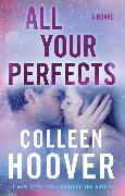 Cover-Bild zu Hoover, Colleen: All Your Perfects