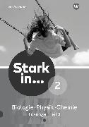 Cover-Bild zu Stark in Biologie/Physik/Chemie 2.3. Ausgabe 2017. Lösungen