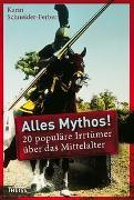 Cover-Bild zu Schneider-Ferber, Karin: Alles Mythos!