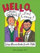 Cover-Bild zu Haas, Elisabeth (Hrsg.): Hello, Mr Gillock! Carl Czerny!