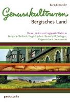 Cover-Bild zu Schneider, Karin: Genusskultouren Bergisches Land