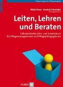 Cover-Bild zu Poser, Märle (Hrsg.): Leiten, Lehren, Beraten