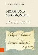 Cover-Bild zu Schneider, Karin (Hrsg.): Norm und Zeremoniell
