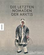 Cover-Bild zu Die letzten Nomaden der Arktis